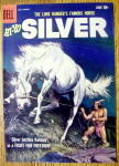 Click to view larger image of Lone Ranger's Horse Silver Comic Cover-Jan-March 1958 (Image1)