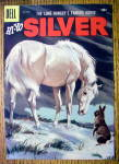 Click to view larger image of Lone Ranger's Horse Silver Comic Cover-Jan-March 1957 (Image2)