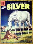 Lone Ranger's Horse Silver Comic Cover-April-June 1958