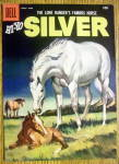 Click to view larger image of Lone Ranger's Horse Silver Comic Cover-April-June 1958 (Image2)