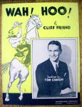 1936 Wah! Hoo! by Cliff Friend (Tom Coakley Cover)