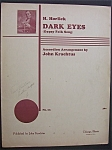 Sheet Music For H. Horlick Dark Eyes (Gypsy Folk Song)