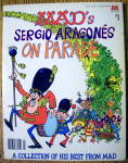Click here to enlarge image and see more about item 14531: Mad's Sergio Aragone's On Parade #1 1979 (Big Book)