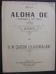 Sheet Music For 1913 Aloha Oe (Farewell To Thee) Song