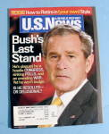 Click here to enlarge image and see more about item 14621: U.S. News & World Magazine May 14, 2007 Bush's Stand