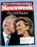 Newsweek Magazine May 28, 2007 The Bill Factor