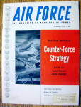 Click here to enlarge image and see more about item 15256: Air Force Magazine February 1955 Counter Force Strategy