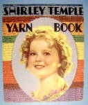 Click to view larger image of Shirley Temple Yarn Book 1936 (Shirley Temple Cover) (Image2)