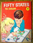 Click here to enlarge image and see more about item 15397: Fifty States To Color 1960 (Treasure Coloring Book)