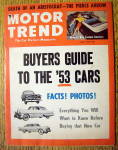 Click to view larger image of Motor Trend Magazine April 1953 Death Of An Aristocrat (Image1)