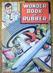 Click to view larger image of Wonder Book Of Rubber 1961 (B. F. Goodrich) (Image1)