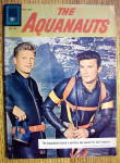 Click here to enlarge image and see more about item 15713: The Aquanauts May-July 1961 Perilous Sea Search