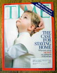 Time Magazine March 22, 2004 The Case For Staying Home