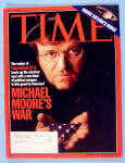 Time Magazine July 12, 2004 Michael Moore's War