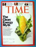 Time Magazine April 7, 2008 The Clean Energy Myth