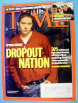 Click to view larger image of Time Magazine April 17, 2006 Dropout Nation (Image1)