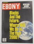 Ebony Magazine August 1985 Blacks & The Future