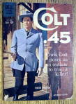 Click here to enlarge image and see more about item 16210: Colt 45 Comic #6 August-October 1960 Chris Colt