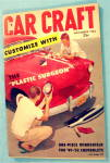 Click here to enlarge image and see more about item 16361: Car Craft November 1956 The Plastic Surgeon