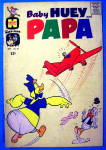 Click to view larger image of Baby Huey & Papa Comic #25 September 1966 (Image1)