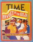 Click to view larger image of Time Magazine October 10, 1977 Revolt Of The Old (Image1)