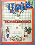 Click to view larger image of Time Magazine December 19, 1977 The Cooking Craze (Image1)
