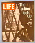 Life Magazine November 19, 1971 Cities Lock Up