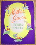 Mother Goose Nursery Rhymes Book 1940's Anne Elizabeth