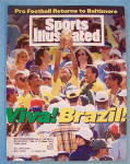 Sports Illustrated Magazine July 25, 1994 Viva! Brazil!