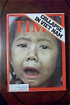 Time Magazine - April 14, 1975 - Collapse In Vietnam