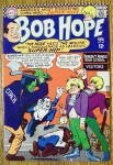 Bob Hope Comic #99 June-July 1966 Super Hip