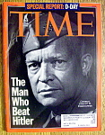 Time Magazine-June 6, 1994-General Dwight D. Eisenhower