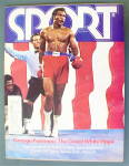 Click to view larger image of Sports Magazine July 1973 George Foreman (Image1)