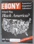 Click to view larger image of Ebony Magazine August 1970 Black America (Image1)