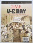 Click to view larger image of Time V-E Day Magazine 2005 Americas Greatest Generation (Image2)