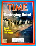 Click to view larger image of Time Magazine-August 16, 1982-Destroying Beirut (Image1)