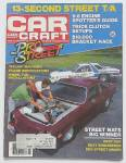 Click here to enlarge image and see more about item 24558: Car Craft Magazine November 1981 13-Second Street T/A
