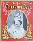 Click to view larger image of 1953 The Queen's Coronation Day Pictorial Record  (Image2)