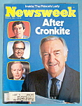 Newsweek Magazine - March 9, 1981 - After Cronkite