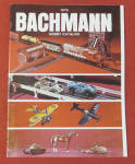 Click here to enlarge image and see more about item 27222: Bachmann Model Railroad Train Catalog 1972