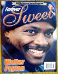 Click here to enlarge image and see more about item 3003: Forever Sweet-1999-Walter Payton (Gold Collector's Ed)