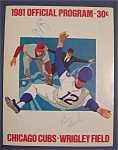 Click here to enlarge image and see more about item 4040: Chicago Cubs Official Program-1981-Possibly Signed