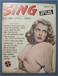 Click here to enlarge image and see more about item 4051: Sing Magazine - May 1948 - Lizabeth Scott Cover