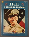 Click here to enlarge image and see more about item 4198: Ike - A Soldier's Crusade Magazine - 1969