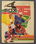 Click here to enlarge image and see more about item 4200: Chicago White Sox Program - 1976