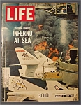 Click to view larger image of Life Magazine - August  11,  1967 -  Inferno  At  Sea (Image1)