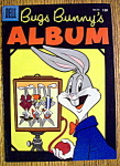 Click to view larger image of Bugs Bunny's Album #647-1955 (Image1)