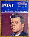 Click to view larger image of Saturday Evening Post Magazine-August 14, 1965-Kennedy (Image1)