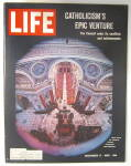 Click to view larger image of Life Magazine December 17, 1965 Catholicism's Venture (Image1)