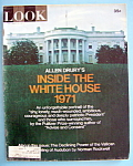 Click to view larger image of Look Magazine - October 19, 1971 - Inside White House (Image1)